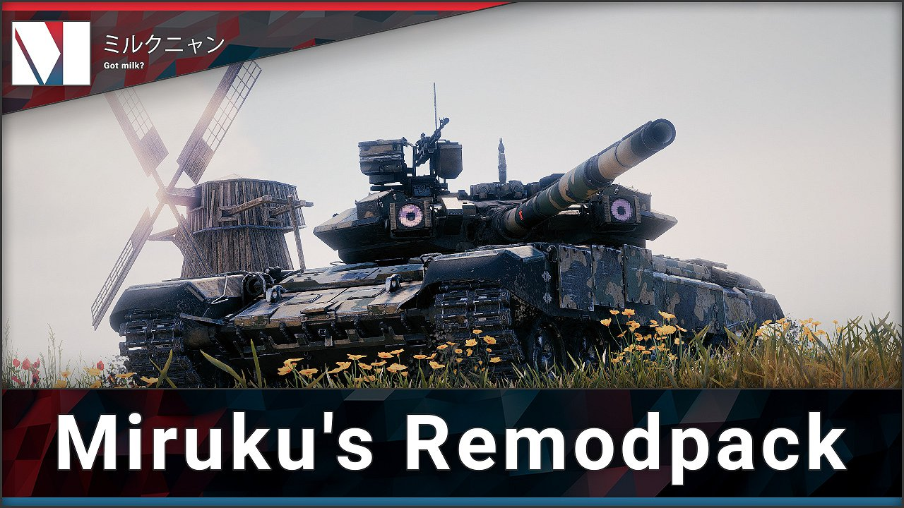 miruku's remodpack — download mods for world of tanks (wot)